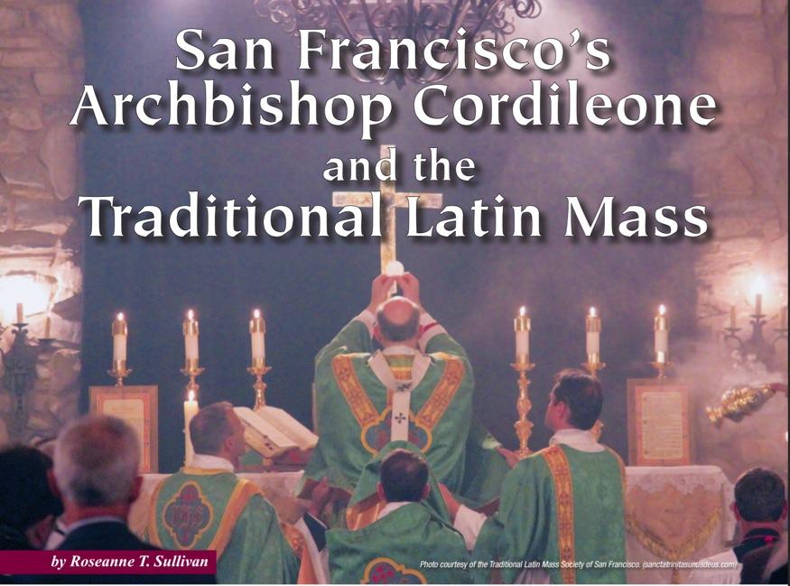 Latin Mass Magazine article on Archbishop Cordileone! |