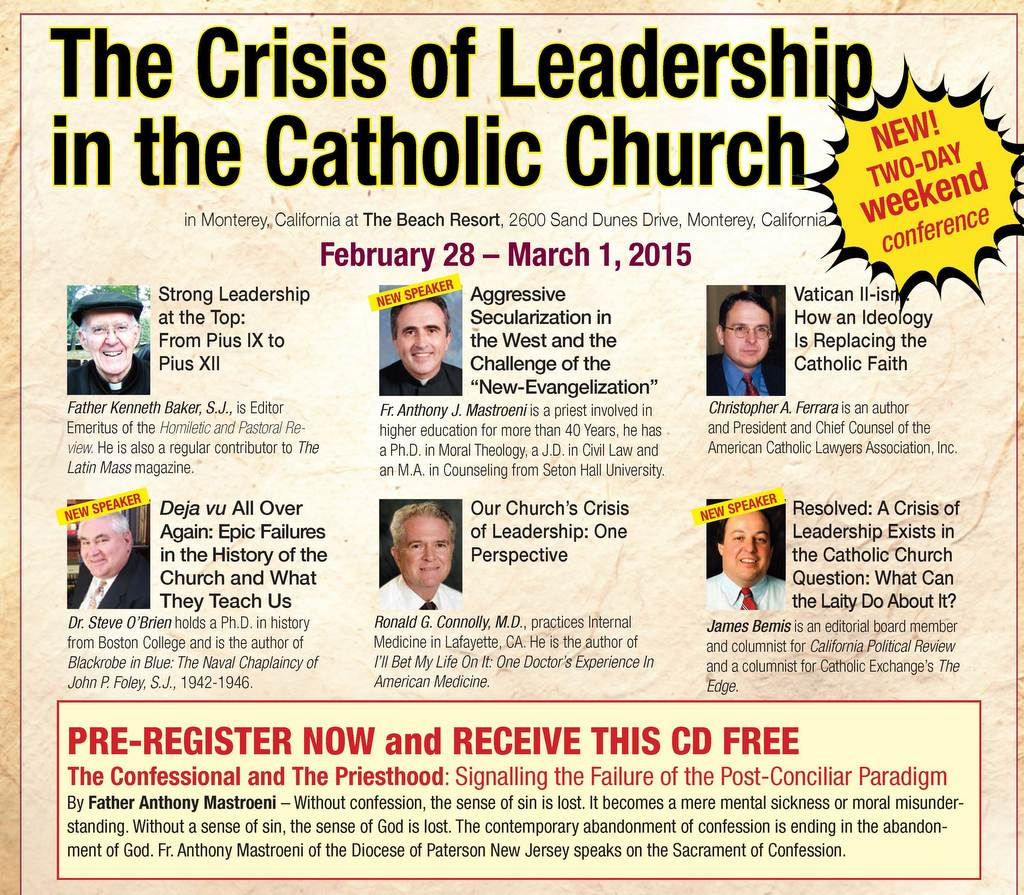 2015 Keep the Faith – Latin Mass Magazine Monterey Conference |