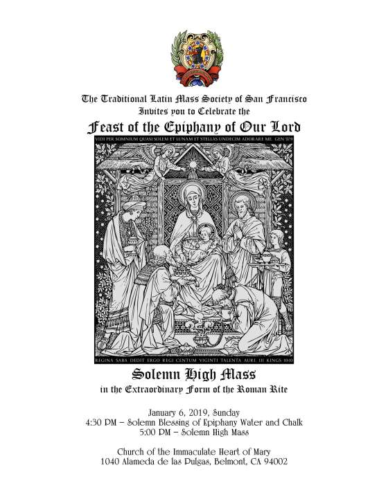 Feast of the Epiphany of Our Lord –  Solemn High Mass at IHM Belmont – Jan. 6
