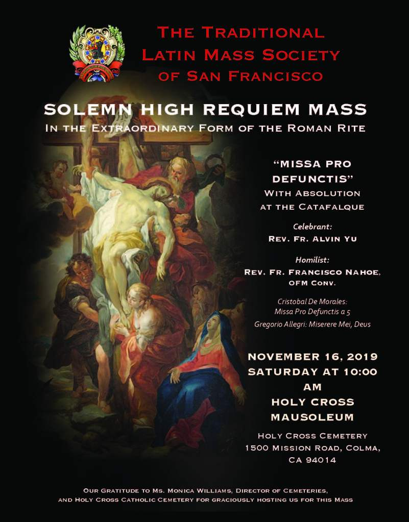 Solemn High Requiem Mass in the EF on Nov. 16 (10AM) – Holy Cross Cemetery, Colma, CA